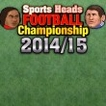 Sports Heads : Football Championship 2014/2015 Game Online kiz10