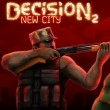 Decision 2 New City Game Online kiz10