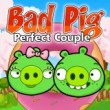 Bad Pig Perfect Couple Game Online kiz10