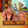 Smash the Swine Game Online kiz10
