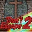 don-t-escape-2