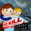5 Min. to Kill Yourself: Airport Game Online kiz10