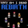 Why Am I Dead? Rebirth Game Online kiz10