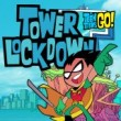 teen-titans-go--tower-lockdown