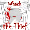 Whack The Thief Game Online kiz10