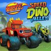 Blaze and the Monster Machines: Speed Into Dino Valley Game Online kiz10