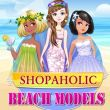 Shopaholic Beach Models