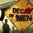 Decay of Men