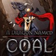 A Dragon Named Coal