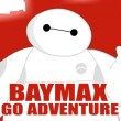 Baymax Go Adventure