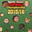 Sports Heads Soccer Championship 2015-2016