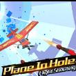 Plane int hte hole 3D