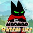 Match Up - Mao Mao