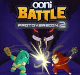 Ooni Battle 2: Protoversion
