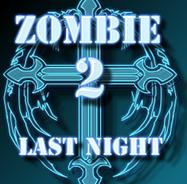 Game Zombie Last Night 2