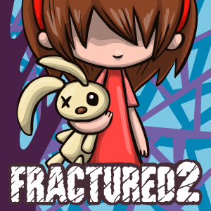 Game Fractured 2