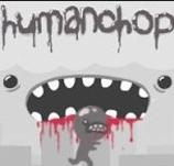 Game Human Chop