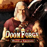 Doom Forge Dawn Of Legends