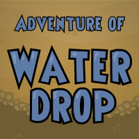 Adventure of Water Drop