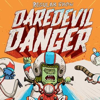 Regular Show: Daredevil Danger