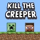 Game Kill the Creeper