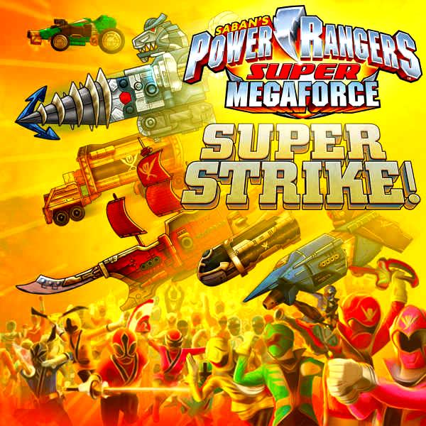 Power Rangers S�per Megaforce: Super Strike
