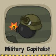 Military Capitalist: Idle Clicker