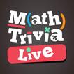 Math Trivia LIVE