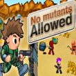 no-mutants-allowed