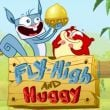 Fly High and Huggy