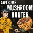 awesome-mushroom-hunter