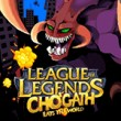 Game League of Legends: Chogath eats the World
