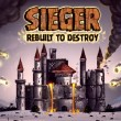 Sieger: Rebuilt to Destroy
