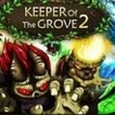 Keeper of the Grove 2