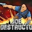 Joe Destructo Game Online kiz10