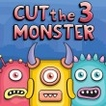 Cut The Monster 3 Game Online kiz10