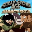 Game Rolly Stone Age Mammoth Rescue