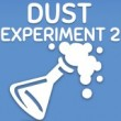 Game Dust Experiment 2