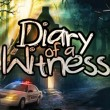 Game Diary of a Witness