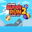 Super Buddy Run 2 Crazy C